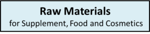Raw Materials for supplement,Food and Cosmetics